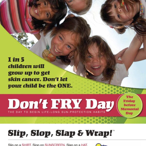 Don't Fry Day – Friday before Memorial Day